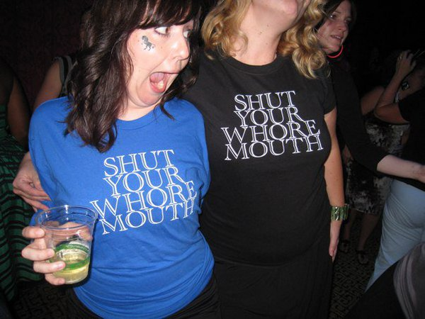 shut-your-whore-mouth-shirts